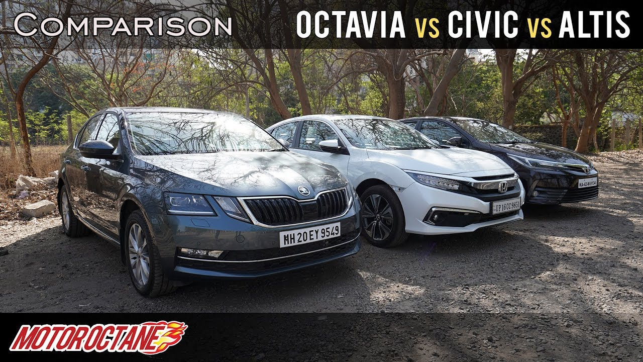 Motoroctane Youtube Video - 2019 Honda Civic vs Skoda Octavia vs Toyota Corolla Altis Comparison | Hindi | MotorOctane