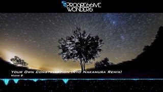 Mizar B - Your Own Constellation (Ryo Nakamura Remix) [Music Video] [Elliptical Sun Melodies]