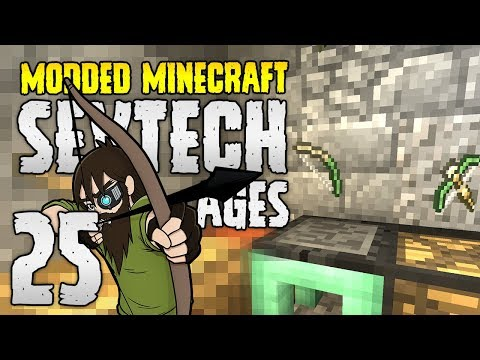 Minecraft SevTech: Ages | 25 | Tool & Weaponary UPGRADES
