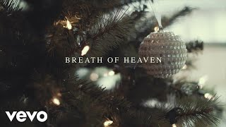 Amy Grant - Breath Of Heaven (Mary's Song) (Lyric Video