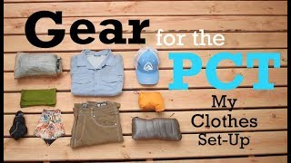 Gear For The PCT 2018 - Clothes Set-Up