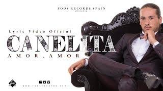 Canelita   Amor, Amor (Lyric Video Oficial)