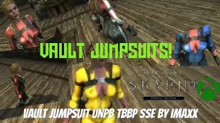 Skyrim SE Xbox One Mods|Vault Jumpsuit UNPB TBBP SSE