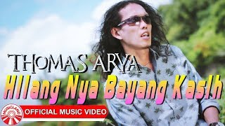 Download lagu Thomas Arya Hilang Nya Bayang Kasih Mp3