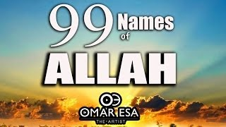 99 Names of Allah (swt) nasheed by Omar Esa - YouTube
