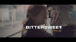 A BITTER END – Bittersweet