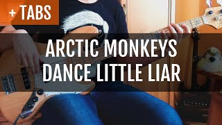 Arctic Monkeys - Dance Little Liar (Bass Cover with TABS!)