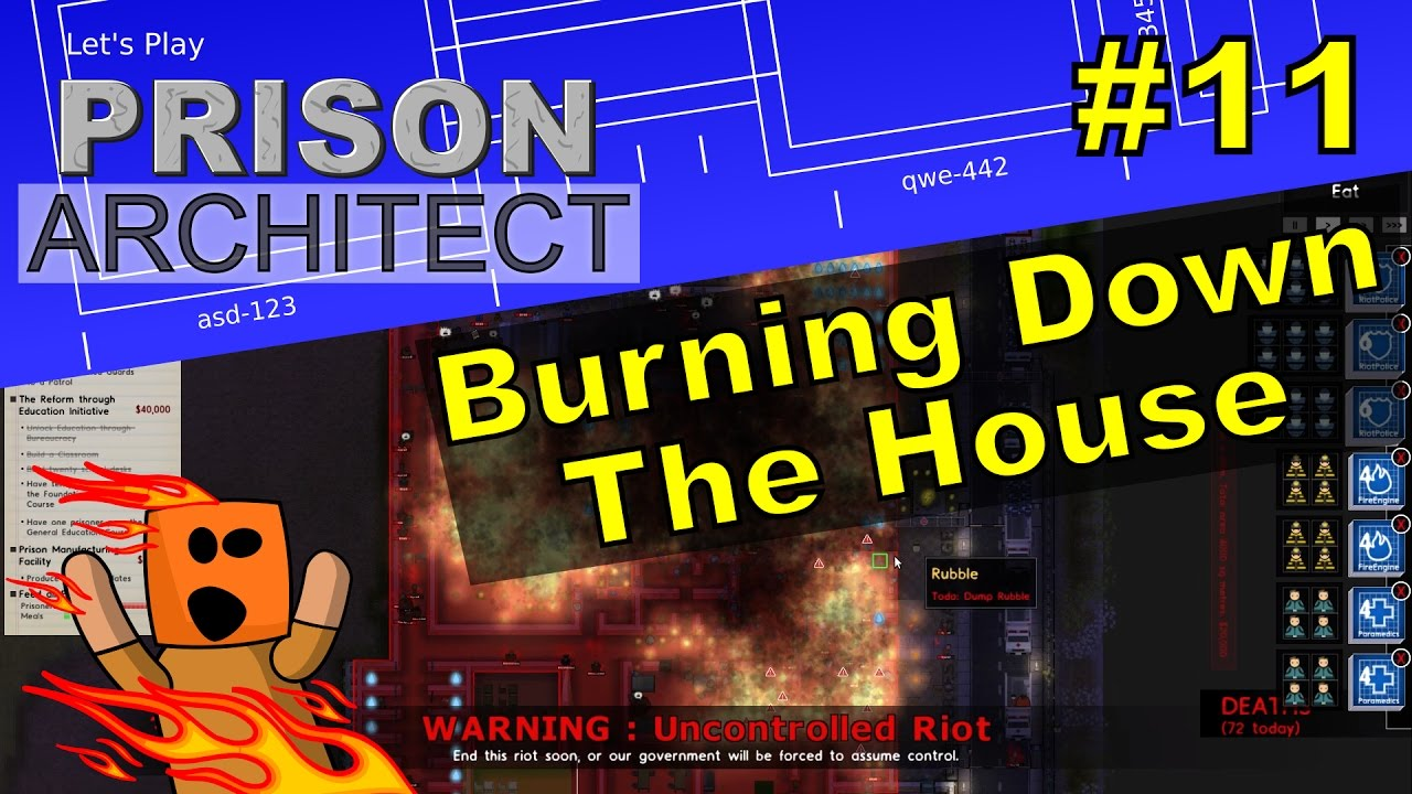 Prison Architect #11 | Burning Down The House
