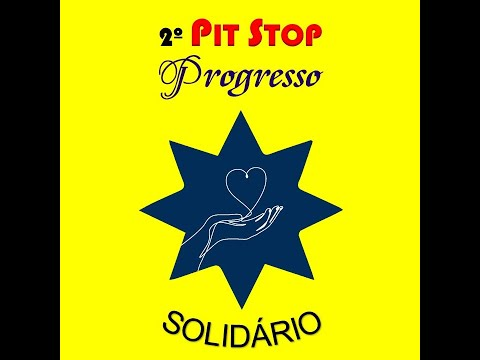 PIT STOP Progresso Solidário