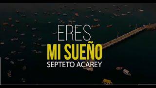 Reynier Pérez y su Septeto Acarey - Eres Mi Sueño (Video Lyrics)