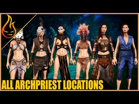 All Archpriest Locations Conan Exiles 2018 Pro Tips