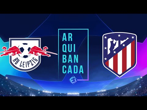 RB LEIPZIG X ATLÉTICO DE MADRID (NARRAÇÃO AO VIVO) – CHAMPIONS LEAGUE – QUARTAS DE FINAL