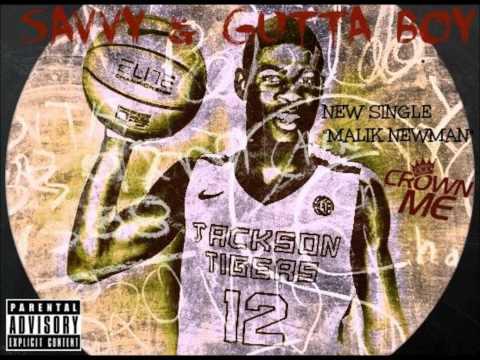 The Malik Newman song - Savvy & Gutta