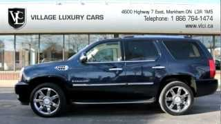 preview picture of video '2007 Cadillac Escalade - Village Luxury Cars Markham'