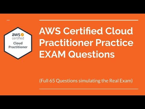 AWS Certified Cloud Practitioner Practice Exam Questions (CLF ...