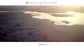 For KING & COUNTRY   Pioneers