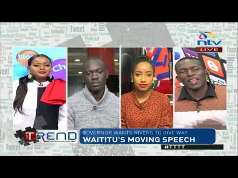 #TTTT: Waititu's moving speech