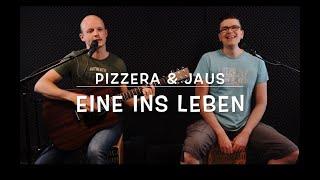 Pizzera & Jaus   Eine Ins Leben (Cover  Kreiz & Quer)