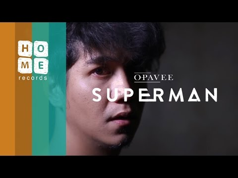 Superman [MV] - O-PAVEE