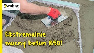 Ekstremalnie mocny beton: webermix beton B50. Gotowa mieszanka do wnętrz i na zewnątrz.