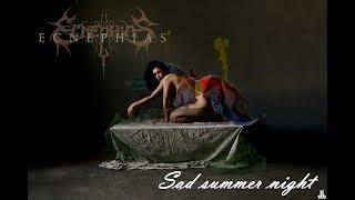 ECNEPHIAS   Sad Summer Night (LYRIC VIDEO 1)