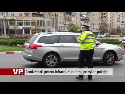 Condamnați pentru infracțiuni rutiere, prinși de polițiști
