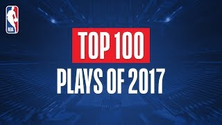 Top 100 Plays From 2017 - Video Youtube