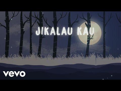 Judika - Jikalau Kau Cinta (Official Lyric Video)