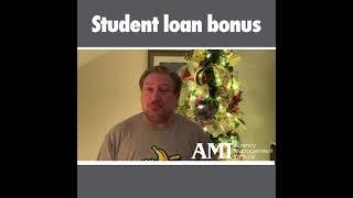 Student Loan Bonus