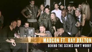 "Madcon - Making Of ""Don't Worry"" feat. Ray Dalton"