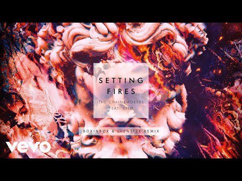 The Chainsmokers – Setting Fires (Boxinbox & Lionsize Remix Audio) ft. XYLØ