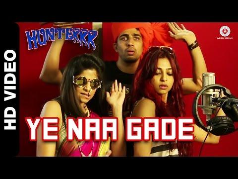 Ye Naa Gade Official Video | Hunterrr | Gulshan Devaiah, Radhika Apte & Sai Tamhankar