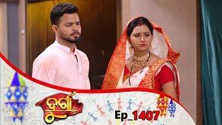 Durga | Full Ep 1407 | 14th June 2019 | Odia Serial – TarangTV