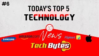 Today's Top 5 Interesting Trending Technological News | #06 | Tech Bytes