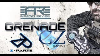 GRENADE IMPACT GZ # Z-PARTS # AIRSOFT REVIEW