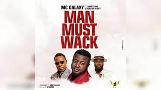 Mc Galaxy Ft Harrysong Amp Duncan Mighty Man Must Wack