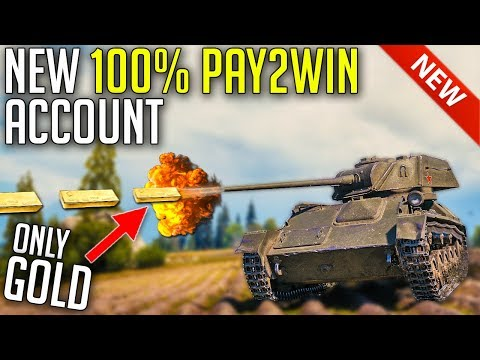 I Made New 100% Pay To Win Account ⛔ ► World of Tanks Gameplay