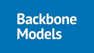 Backbone.js Tutorial Part 2 - Backbone.js Models: Working with Model Attributes