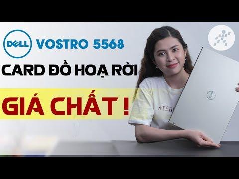Dell Vostro 5568 -  Laptop văn phòng có card đồ họa rời! Giảm ngay 1 triệu!