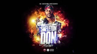 DJ DOTCOM PRESENTS STYLEZ OFFICIAL MIXTAPE SKELETON DON