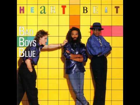 Bad Boys Blue - Heart Beat - Rainy Friday