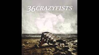 36 Crazyfists - Death Renames The Light