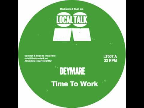 Deymare - Time To Work (LT007A2) - 2012