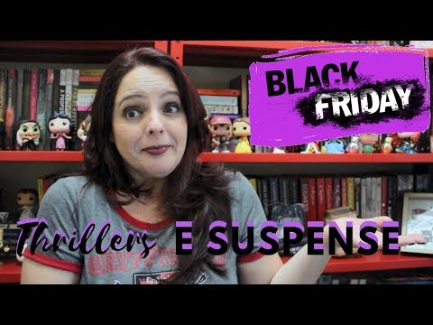 Wish List Black Friday  Thriller e Suspense   Dicas da Sissi
