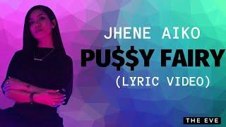 Jhene Aiko - P*$$Y FAIRY (OTW) (Lyric Video)