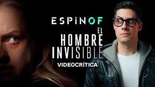 Crítica 'EL HOMBRE INVISIBLE' | Opinión