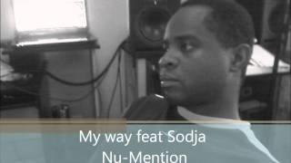 My way Feat Sodja Nu-Mention.wmv