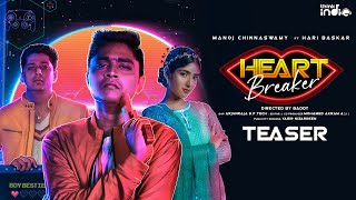 Heartbreaker ???? Teaser | Manoj Chinnaswamy | Starring Hari Baskar | Think Indie
