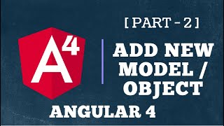Angular 4 : Add New Model or Object in Angular [Short Example]