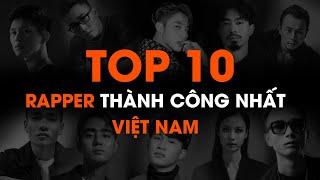 Top 10 rapper thành công nhất Việt Nam